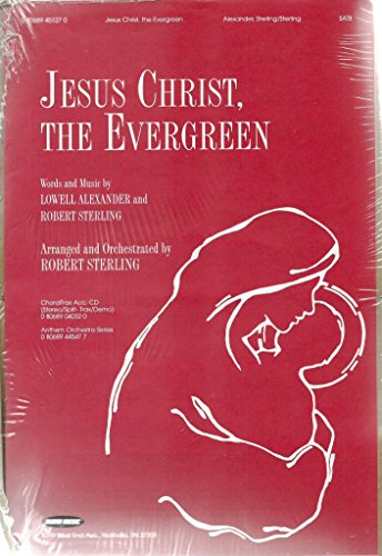 9785550094136: Jesus Christ, the Evergreen