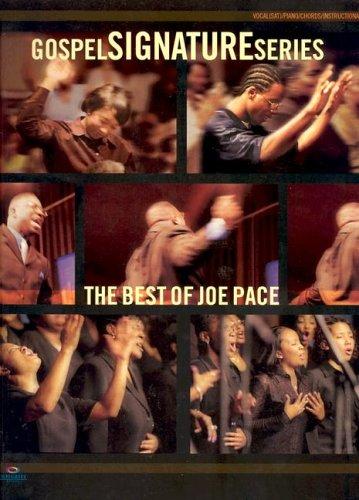 The Best of Joe Pace (Gospel Signature (Book))