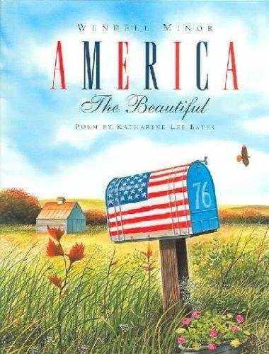 America the Beautiful: Minor, Wendell (Illustrator) , Bates, Katherine