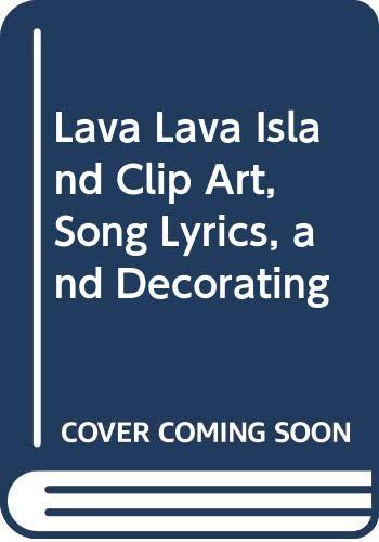 9785550199770: Lava Lava Island Clip Art, Song Lyrics, and Decorating