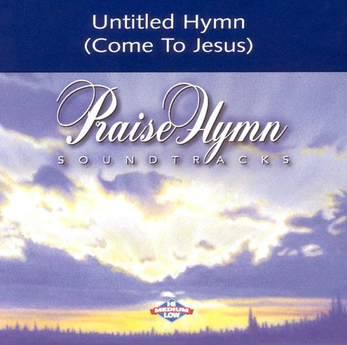 9785550214350: Untitled Hymn (Come to Jesus)