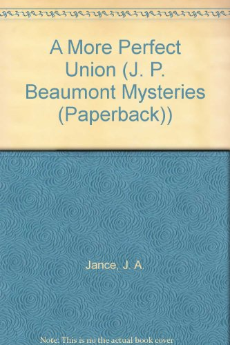 9785550228265: A More Perfect Union (J. P. Beaumont Mysteries (Paperback))