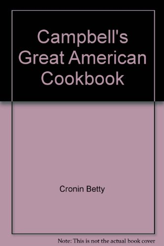 9785550294710: Campbell's Great American Cookbook