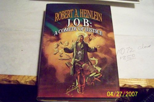 9785550305829: Job, a Comedy of Justice / Robert A. Heinlein