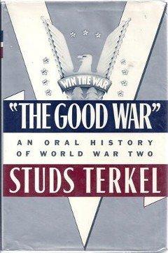 9785550307427: Good War: An Oral History