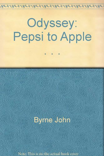 9785550313633: Odyssey: Pepsi to Apple . . .