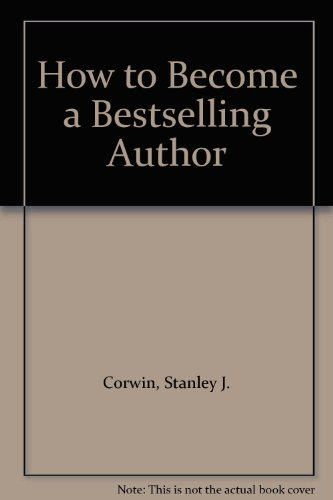 9785550363201: How to Become a Bestselling Author