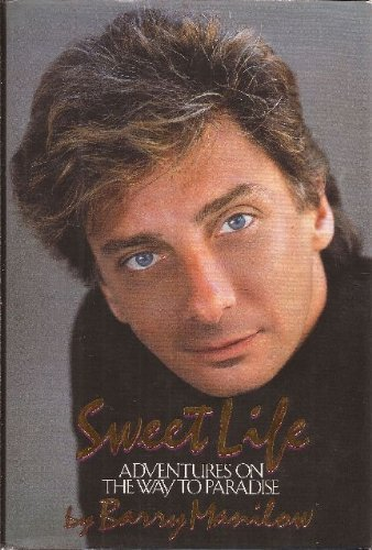 9785550415351: Sweet Life: Adventures on the Way to Paradise