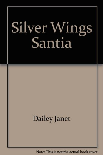 Silver Wings Santia (5550447754) by Dailey, Janet