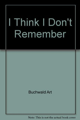 9785550454619: I Think I Don't Remember
