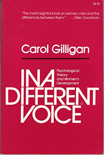 9785550506134: In a Different Voice: Psychological Theory and Women's Development