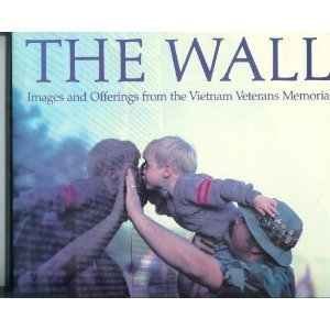 9785550514894: Wall: Images and Offerings from the Vietnam Veterans Memorial