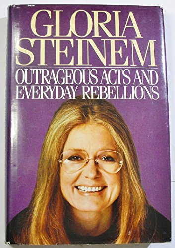 9785550550465: Outrageous Acts and Everyday Rebellions