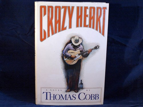 9785550571590: Crazy Heart