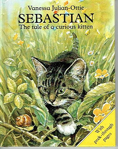 9785550594704: Sebastian the Tale of a Curious Kitten