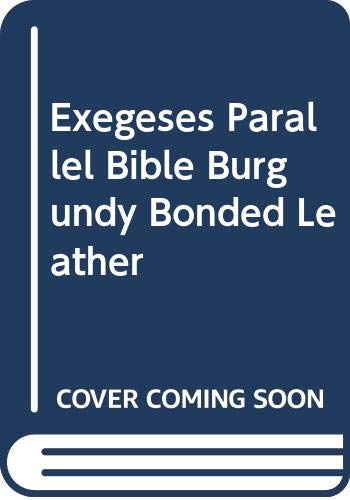 9785550640463: Exegeses Parallel Bible Burgundy Bonded Leather