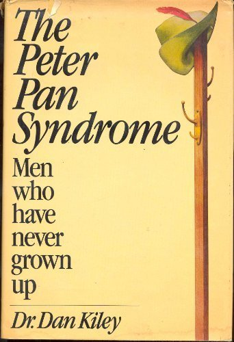 9785550644164: The Peter Pan Syndrome: Men Who Have Never Grown Up