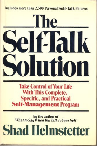 9785550666456: The Self-Talk Solution by Helmstetter, Shad (1987) Hardcover