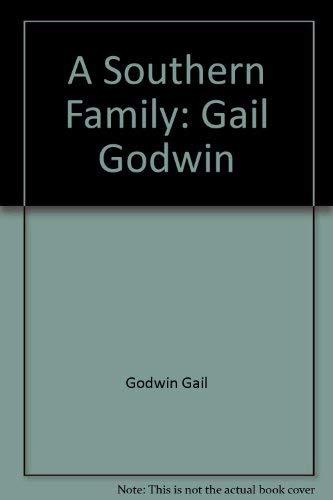 9785550675267: A Southern Family: Gail Godwin