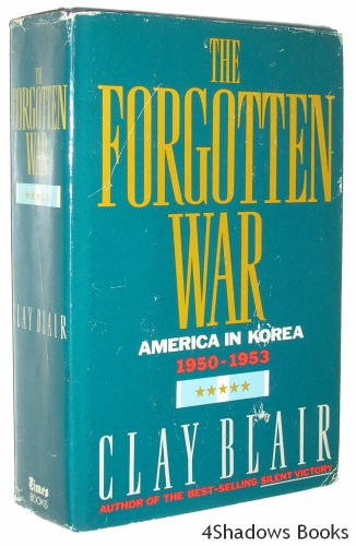 9785550686140: The Forgotten War : America In Korea 1950-1953