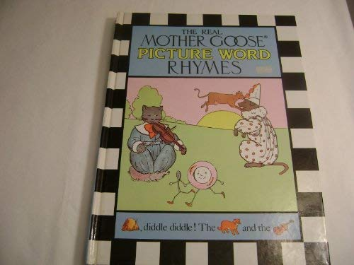9785550716915: The Real Mother Goose Picture Word Rhymes