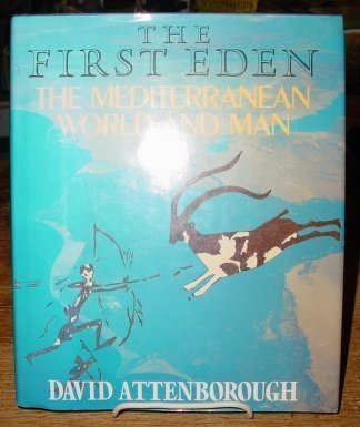 9785550937679: The First Eden: The Mediterranean World and Man
