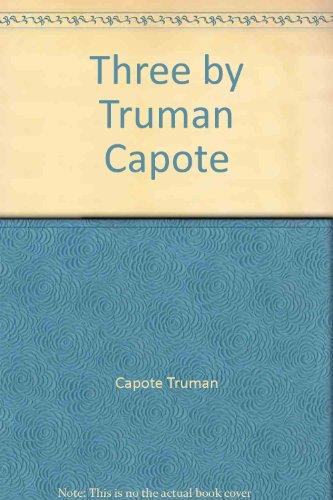 9785550958117: Three by Truman Capote