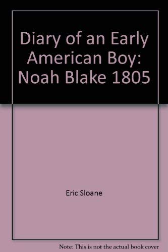 9785550998977: Diary of an Early American Boy, Noah Blake
