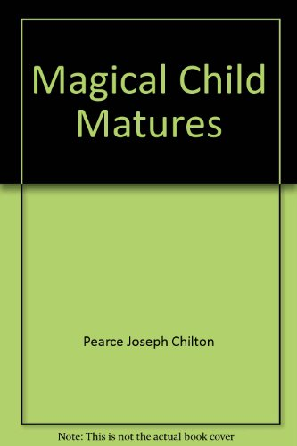 9785551054146: Magical Child Matures