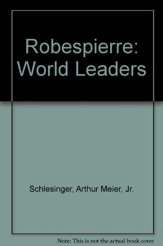 9785551079286: Robespierre: World Leaders