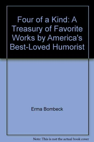 9785551105367: Four of a Kind: A Treasury of Favorite Works by America's Best-Loved Humorist