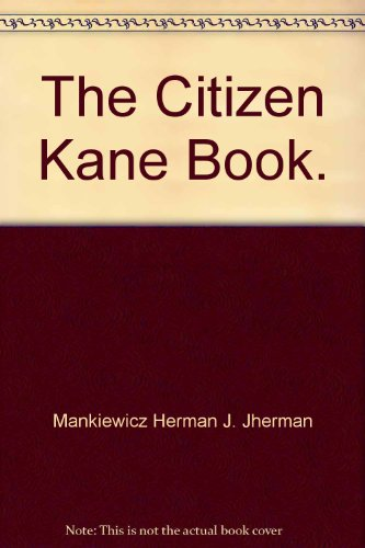 9785551141839: The Citizen Kane Book.