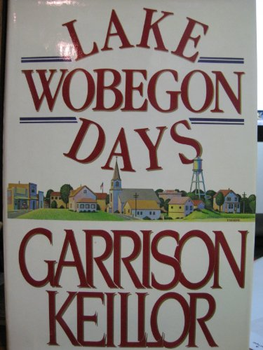 9785551146766: Lake Wobegon Days
