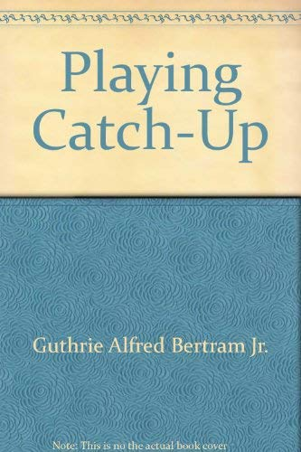 9785551157908: Playing Catch-Up