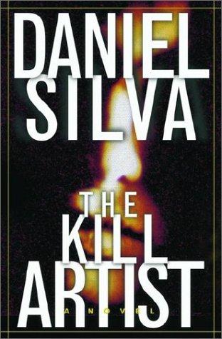 The Kill Artist: Daniel Silva