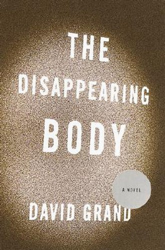 9785551165484: The Disappearing Body