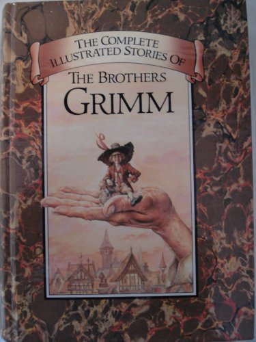 9785551180210: Complete Illustrated Stories of Brothers Grimm