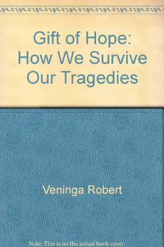 9785551268901: Gift of Hope: How We Survive Our Tragedies