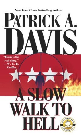 A Slow Walk to Hell: Patrick A. Davis