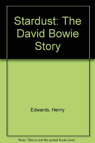 9785551308249: Stardust: The David Bowie Story