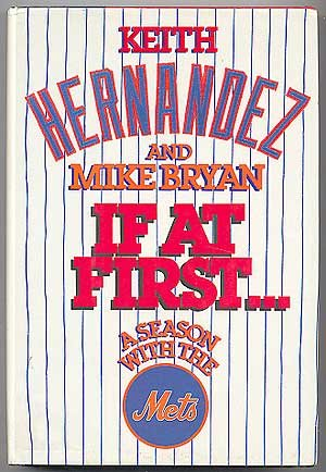 9785551313830: If at First: A Season with the Mets