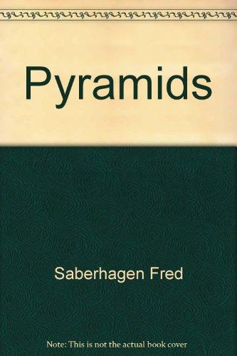 Pyramids: Fred Saberhagen