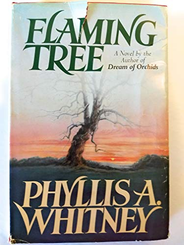 Flaming Tree: Phyllis A. Whitney