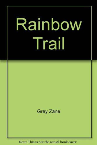 9785551476450: Rainbow Trail