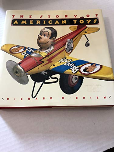9785551531159: The Story Of American Toys: From the Puritans to the Present