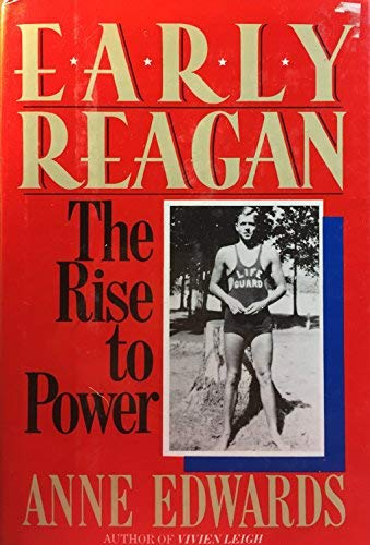 9785551618287: Early Reagan: The Rise to Power