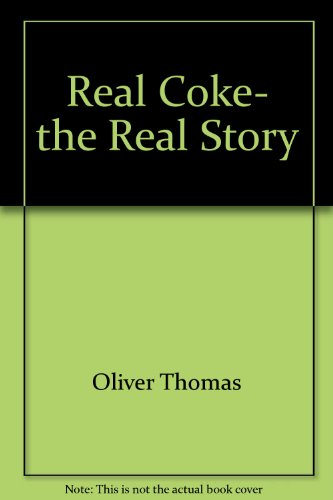 9785551631033: Real Coke, the Real Story