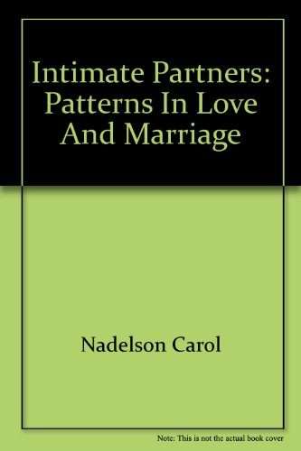 9785551631293: Intimate Partners: Patterns in Love and Marriage