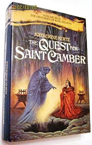 9785551647362: Quest for Saint Camber: Vol. III of the Histories of King Kelson