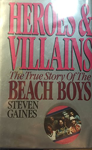 9785551672876: Heroes and Villains: The True Story of the Beach Boys